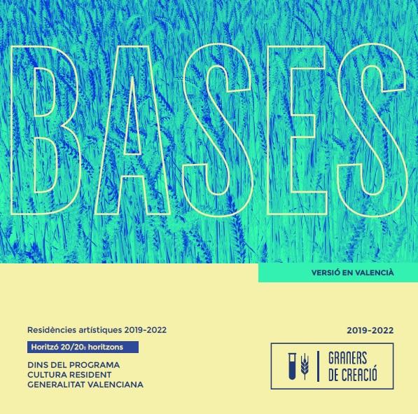BASES RESIDÈNCIES GRANERS DE CREACIÓN 2019-2022: H